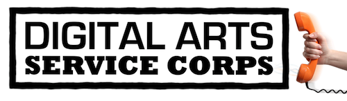 Digital Arts Service Corps: It's for you